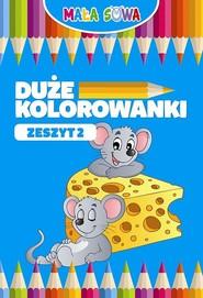 okładka Duże kolorowanki Zeszyt 2, Książka |