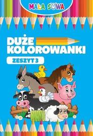 okładka Duże kolorowanki Zeszyt 3, Książka |