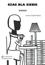 okładka Czas dla siebie, Książka | Skorupińska Aneta