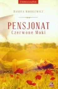 okładka Pensjonat Czerwone Maki, Książka | Korolewicz Danuta