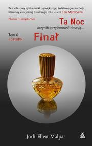 okładka Ta Noc Tom 6 Finał. Książka | papier | Jodi Ellen Malpas