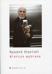 okładka Wiersze wybrane, Książka | Krynicki Ryszard
