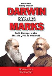 okładka Darwin kontra Marks, Książka | P. Lee, J. Watson