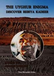 okładka The Uyghur enigma discover Rebiya Kadeer, Książka | Laurence Paul, Alexander Dalrymple