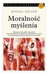 okładka Moralność myślenia, Książka   Heller Michał