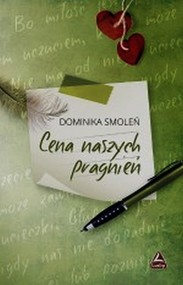 okładka Cena naszych pragnień, Książka | Smoleń Dominika