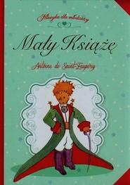 okładka Mały książę z ilustracjami, Książka | Antoine de Saint-Exupery