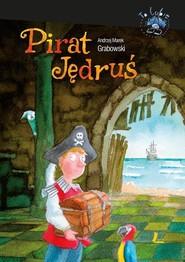 okładka Pirat Jędruś, Książka | Grabowski Andrzej