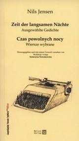 okładka Czas powolnych nocy Zeit der langsamen nachte. Książka | papier | Jensen nils