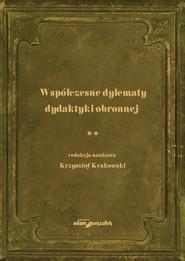 okładka Współczesne dylematy dydaktyki obronnej Tom 2, Książka |