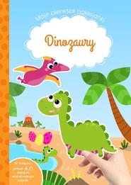 okładka Moje pierwsze naklejanki Dinozaury, Książka   Michałowska Tamara