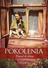 okładka Pokolenia Powrót do domu, Książka | Droga Katarzyna