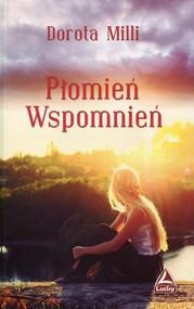 okładka Płomień wspomnień, Książka | Milli Dorota
