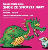 okładka Smok ze smoczej jamy, Książka | Chotomska Wanda