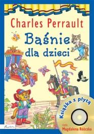 okładka Baśnie dla dzieci Charles Perrault Książka z płytą CD, Książka | Perrault Charles