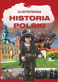 okładka Ilustrowana historia Polski. Książka | papier |