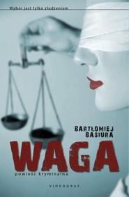 okładka Waga, Książka | Basiura Bartłomiej
