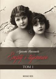 okładka Szepty i tajemnice Tom 1, Książka | Janiszewska Agnieszka