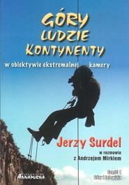 okładka Góry ludzie kontynenty w obiektywie ekstremalnej kamery, Książka | Surdel Jerzy