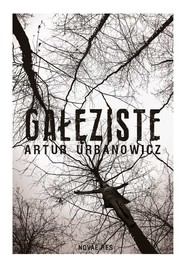 okładka Gałęziste, Książka | Urbanowicz Artur