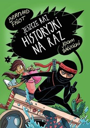 okładka Jeszcze raz historyjki na raz, Książka   Bernadr Friot