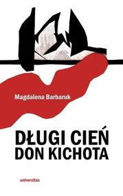 okładka Długi cień Don Kichota, Książka | Barbaruk Magdalena