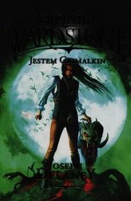 okładka Kroniki Wardstone Tom 9 Jestem Grimalkin, Książka | Delaney Joseph