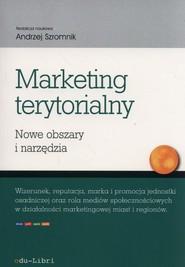okładka Marketing terytorialny Nowe obszary i narzędzia. Książka | papier |