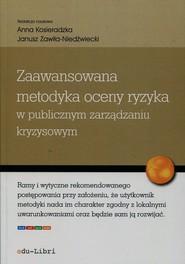 okładka Zaawansowana metodyka oceny ryzyka w publicznym zarządzaniu kryzysowym. Książka | papier |