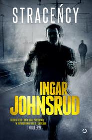 okładka Straceńcy, Książka | Johnsrud Ingar