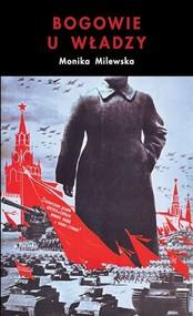 okładka Bogowie u władzy, Książka | Milewska Monika
