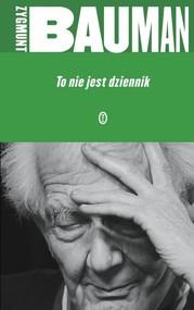 okładka To nie jest dziennik, Książka   Bauman Zygmunt