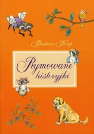 okładka Rymowane historyjki. Książka | papier | Krop Barbara