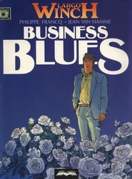 okładka Largo Winch 4 Business Blues. Książka | papier | Hamme Jean Van, Philippe Francq