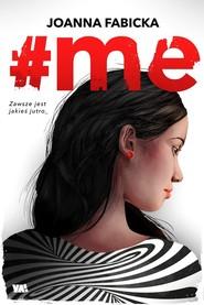 okładka #me, Książka | Fabicka Joanna