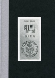 okładka Bitwy i potyczki 1863-1864. Reprint wydania z 1913 roku. Książka   papier   Zieliński Stanisław