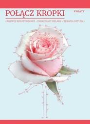 okładka Połącz kropki Kwiaty. Książka | papier |