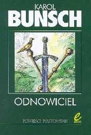 okładka Odnowiciel, Książka | Bunsch Karol
