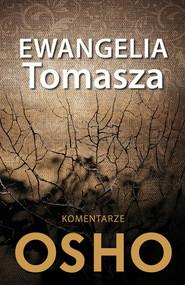 okładka Ewangelia Tomasza Komentarze OSHO. Książka | papier | OSHO