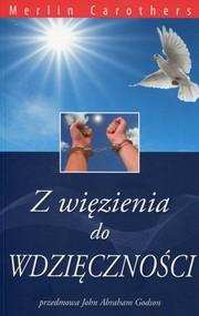 okładka Z więzienia do wdzięczności, Książka | Carothers Merlin