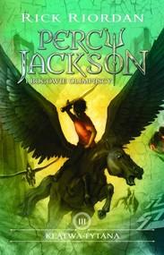 okładka Klątwa Tytana Percy Jackson i bogowie Olimpijscy Tom 3, Książka | Riordan Rick