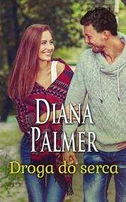 okładka Droga do serca. Książka | papier | Palmer Diana