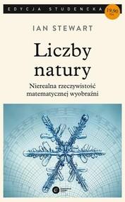 okładka Liczby natury Nierealna rzeczywistość matematycznej wyobraźni. Książka | papier | Stewart Ian