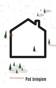 okładka Pod śniegiem, Książka | Soukupova Petra