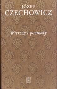okładka Wiersze i poematy, Książka | Czechowicz Józef