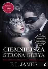 okładka Ciemniejsza strona Greya. Książka | papier | James EL