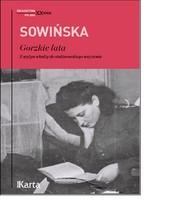 okładka Gorzkie lata. Z wyżyn władzy do stalinowskiego więzienia, Książka | Sowińska Stanisława