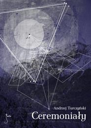okładka Ceremoniały. Książka | papier | Turczyński Andrzej