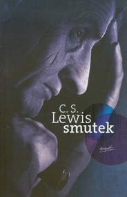 okładka Smutek, Książka | Clive Staples Lewis