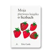 okładka Moja pierwsza książka o liczbach, Książka | Carle Eric